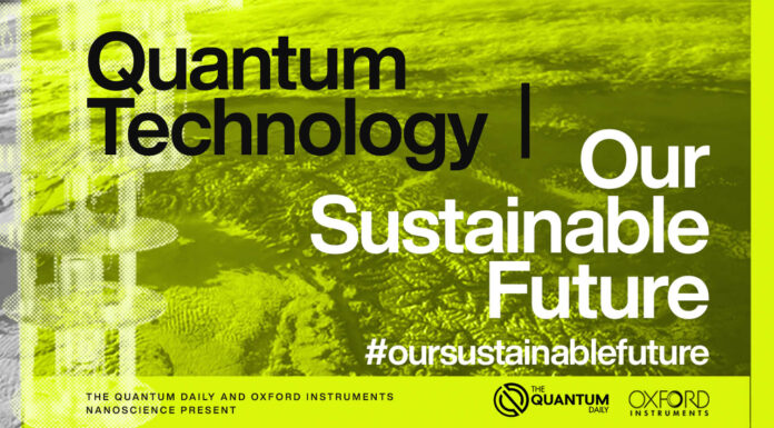 Leading Experts Urge Applying The Power of Quantum Technology to Sustainability in New Documentary